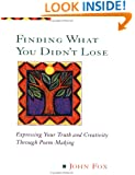 Finding What You Didn't Lose (Inner Work Book)