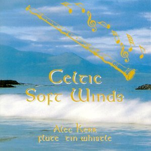 ALEC KERR : CELTIC SOFT WINDS