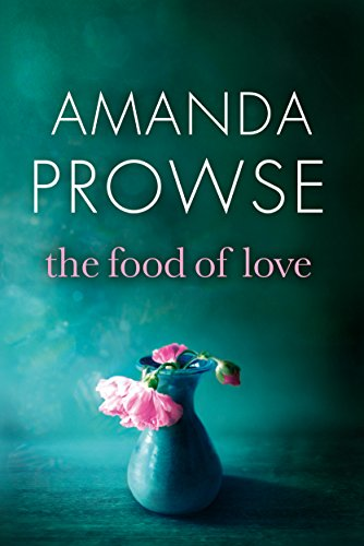 The Food of Love by Amanda Prowse cover