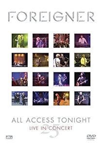Foreigner: All Access Tonight - Live in Concert