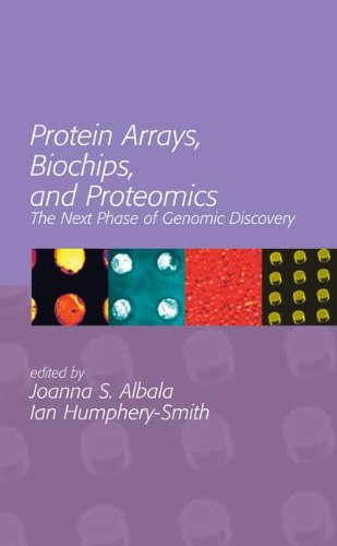 Protein Arrays, Biochips And Proteomics: The Next Phase Of Genomic Discovery (No Series)