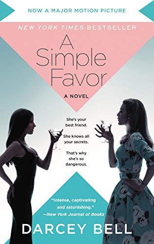 A Simple Favor [Movie Tie-in] [Bell, Darcey] (De Bolsillo)