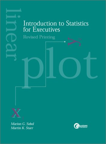 Introduction to Statistics for Executives, Revised