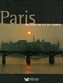 Paris : Balade au fil du temps par Reader's Digest