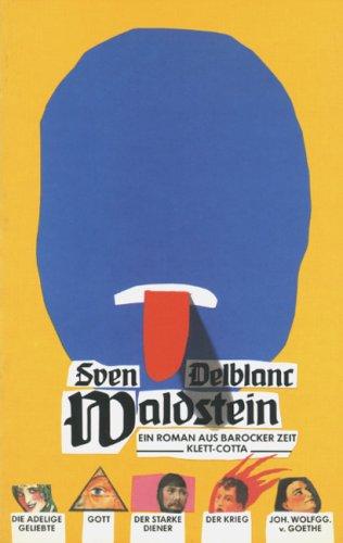 Waldstein. Ein Roman aus barocker Zeit