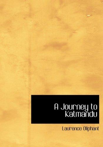 A Journey to Katmandu