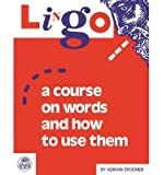 img - for [(Lingo: A Course on Words and How to Use Them)] [Author: Adrian Spooner] published on (April, 2013) book / textbook / text book
