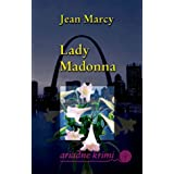 "Lady Madonnavon ""Jean Marcy"""
