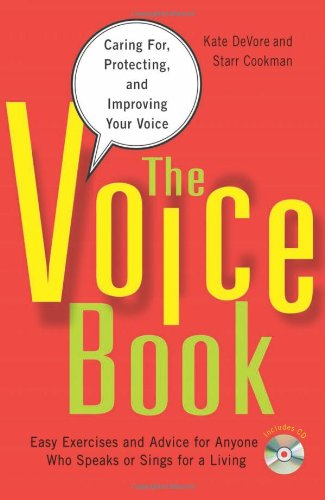The Voice Book: Caring For, Protecting, and Improving...