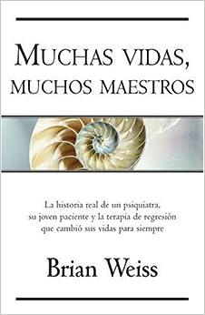 Muchas vidas, muchos maestros (Millenium): Brian Weiss, Edith Zilli