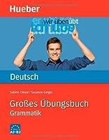 Großes Grammatik-Übungsbuch Deutsch