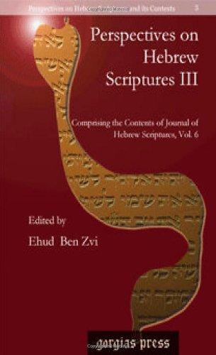 Perspectives on Hebrew Scriptures III