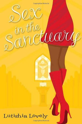 Book: Sex In The Sanctuary by Lutishia Lovely