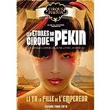 echange, troc Les Etoiles Du Cirque De Pékin: Li Ya La Fille De L'Empereur
