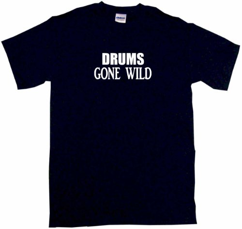 Drums Gone Wild Men'S Tee Shirt Large-Black