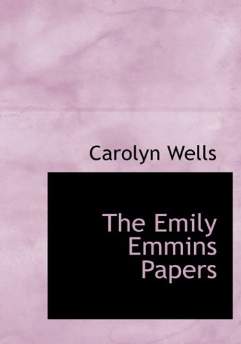 The Emily Emmins Papers
