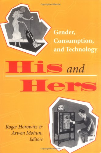 His And Hers: Gender, Consumption, And Technology