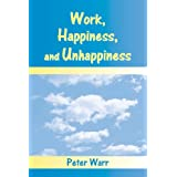 "Work, Happiness, and Unhappinessvon ""Peter Warr"""