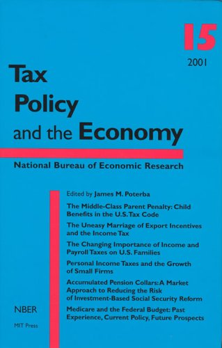 Tax Policy and the Economy, Volume 15 (Tax Policy & the Economy)