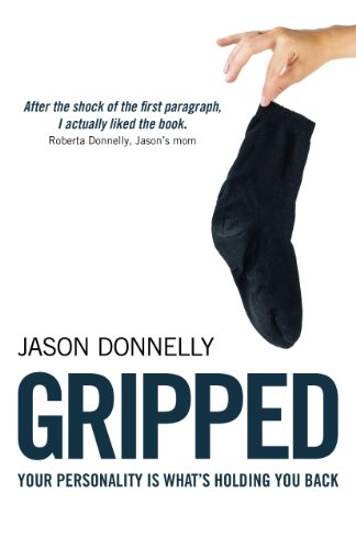 Gripped: Your Personality is What