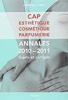 CAP Esthétique Cosmétique Parfumerie : Annales, Sujets et corrigés