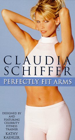 Claudia Schiffer: Perfectly Fit Arms [VHS]