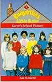 Karen's School Picture (Babysitters Little Sister) (0590550284) by Martin, Ann M.