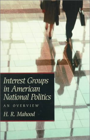 Interest Groups in American National Politics: An Overview