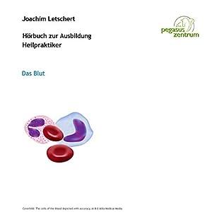 Hörbuch zur Ausbildung für Heilpraktiker: Das Blut Hörbuch
