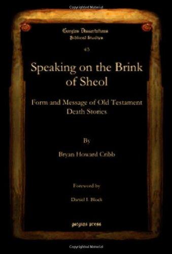 Speaking on the Brink of Sheol (Gorgias Dissertations)