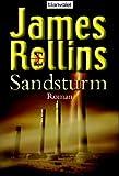 Sandsturm: Roman - James Rollins