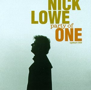 NICK LOWE - Party of One - Zortam Music