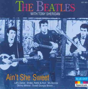 The Beatles - Ain T She Sweet - Zortam Music