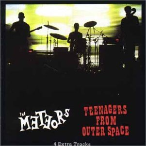 The Meteors - Teenagers from Outer Space - Zortam Music
