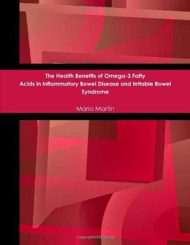 The Health Benefits Of Omega-3 Fatty Acids In Inflammatory Bowel Disease And Irritable Bowel Syndrome