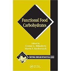 【クリックで詳細表示】Functional Food Carbohydrates (Functional Foods and Nutraceuticals) [ハードカバー]