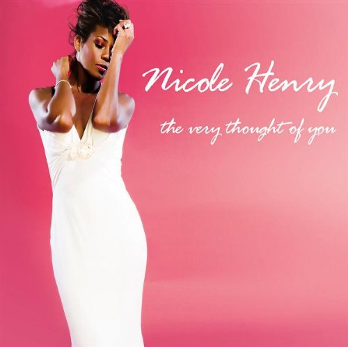 Nicole Henry-The Very Thought Of You-CD-FLAC-2008-JLM Download