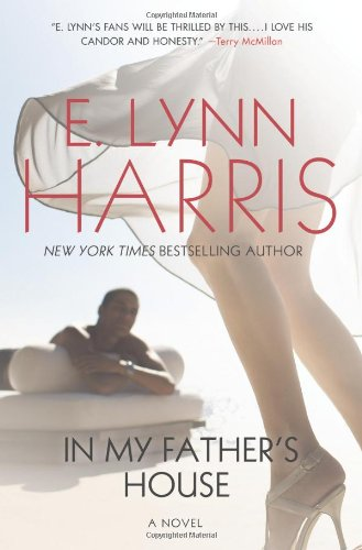 In My Father's House: A Novel, E. Lynn Harris