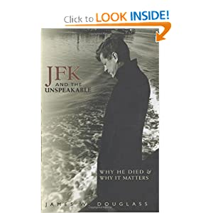 JFK and the Unspeakable - James W. Douglass