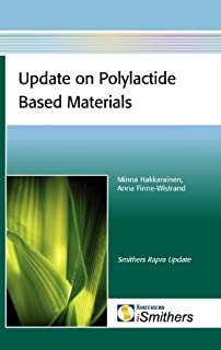 Update on polylactide based materials