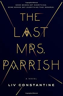 Book Cover: The Last Mrs. Parrish: A Novel