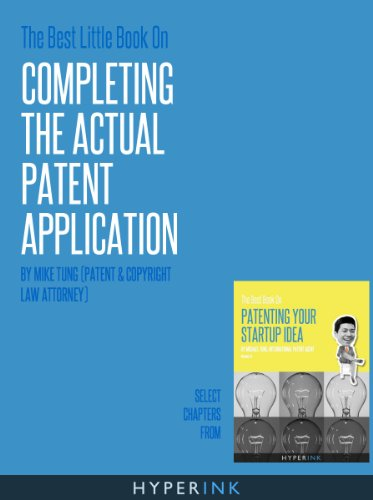 The Best Little Book On Completing The Actual Patent Application
