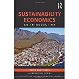 img - for Sustainability Economics: An Introduction (Routledge Textbooks in Environmental and Agricultural Economics) [Paperback] [2012] 1 Ed. Peter Bartelmus book / textbook / text book