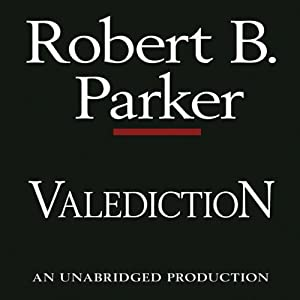 Valediction: A Spenser Novel | [Robert B. Parker]