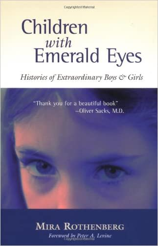Children with Emerald Eyes: Histories of Extraordinary Boys and Girls