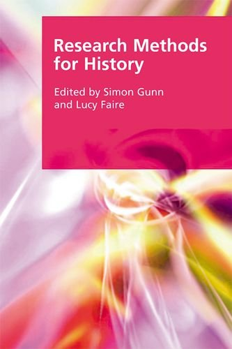 Research Methods for History (Research Methods for the Arts and the Humanities)