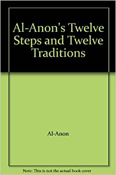 al anon 12 steps and 12 traditions pdf