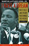 img - for Jr. Martin Luther King: I Have a Dream - Special Anniversary Edition : Writings and Speeches That Changed the World (Paperback - Anniv. Ed.); 1992 Edition book / textbook / text book