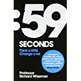 59 Seconds: Think a little, change a lotby Richard Wiseman