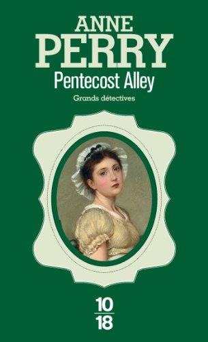 Anne PERRY, Anne-Marie CARRIÈRE  Alexandra SWIEZAWSKA - Pentecost Alley